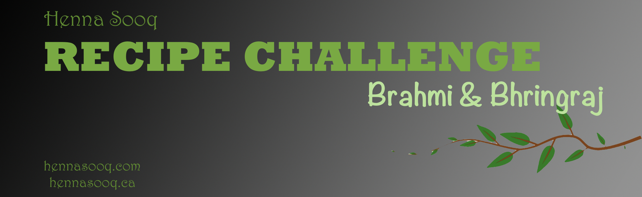 Recipe Challenge – Bhringraj and Brahmi