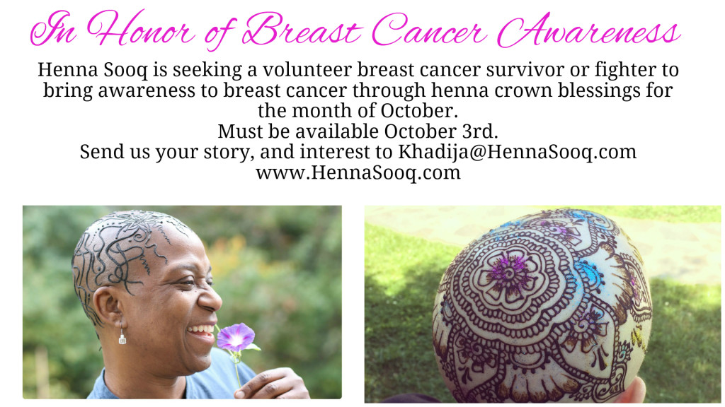 Seeking Volunteer For Henna Crown To promote Breast Cancer Awareness