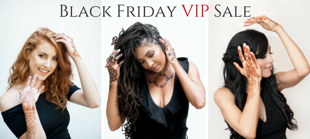 Our Black Friday VIP Sale