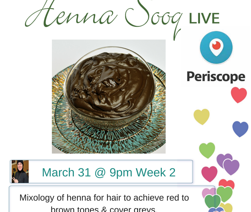 Live on Periscope: Henna for Hair Class Series