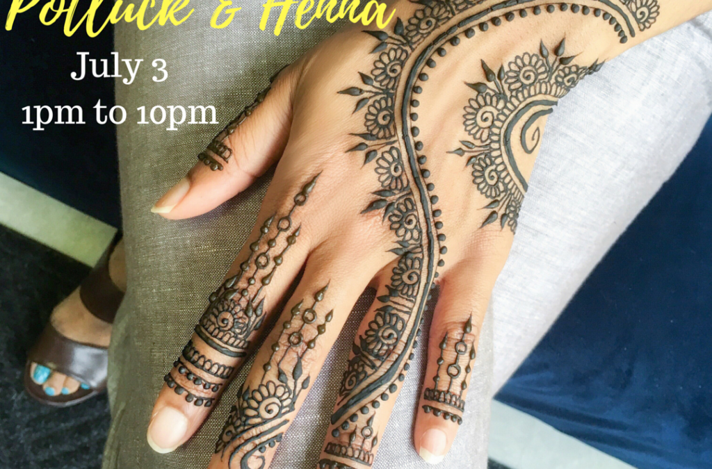 Henna Open House July 3