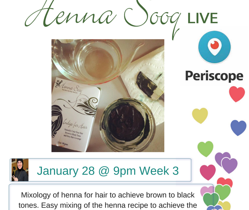 Periscope Week 3 Series: Henna for Hair